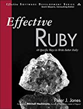 Effective Ruby: 48 Specific Ways to Write Better Ruby (Effective Software Development Series) (English Edition)