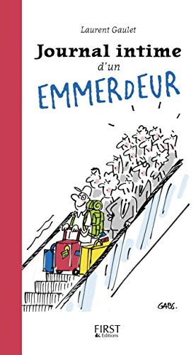 Journal intime d'un emmerdeur par [Laurent GAULET]