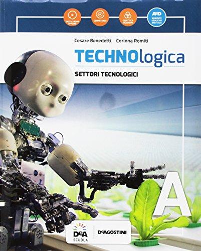Technologica. Per la Scuola media. Con e-book. Con espansione online. Con DVD-ROM. Con Libro: Tecnologie in sintesi (Vol. A-B-C)