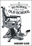 Placa vintage 'OLD SCHOOL CLASSIC HAIR CUT BARBER SHOP' – Póster PLATE – 20 x 14 cm La placa está fabricada en PVC de 5 mm de grosor con impresión adhesiva