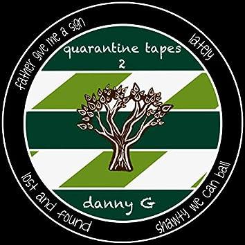 quarantine tapes 2
