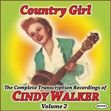 Country Girl: The Complete TranscriptionRecordings of Cindy Walker Vol. 2