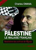 PALESTINE Le malaise français de Charles Onana