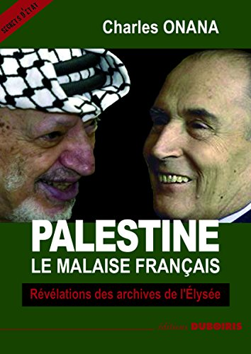PALESTINE Le malaise français