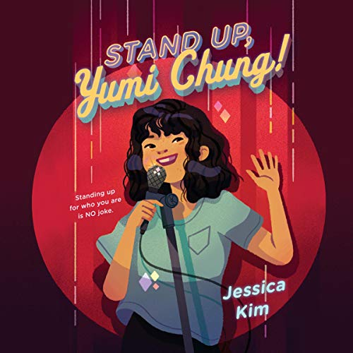 Stand Up, Yumi Chung! audiobook cover art