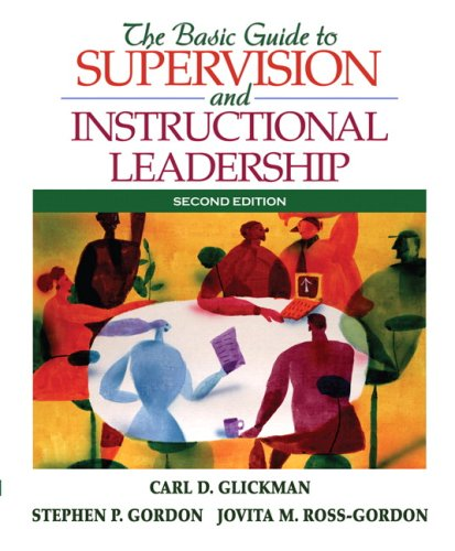 The Basic Guide to Supervision and Instructional...