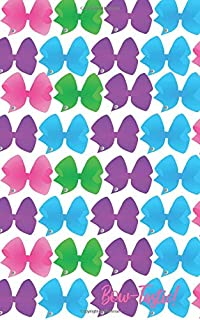 Bow-Tastic!: Lots of Big Colorful Bows Journal Gift for Girls Who Love Bows