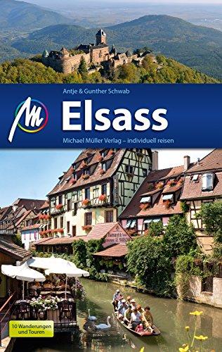 Elsass Reiseführer Michael Müller Verlag: Individuell reisen mit vielen praktischen Tipps (MM-Reiseführer)