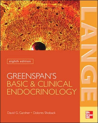 Greenspan's Basic ; Clinical Endocrinology: Eighth Edition (Lange Medical Books)