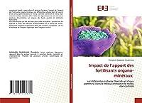Impact de l'apport des fertilisants organo-minéraux: sur différentes cultures (haricots et choux pommés) dans le milieu controlé et le milieu non controlé
