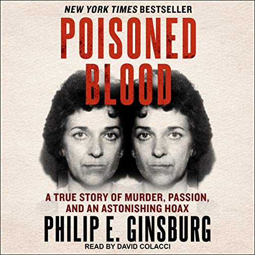 Poisoned Blood Audiobook By Philip E. Ginsburg cover art