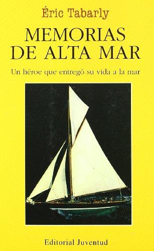 Memorias de alta mar (EN EL MAR Y LA MONTAÑA)