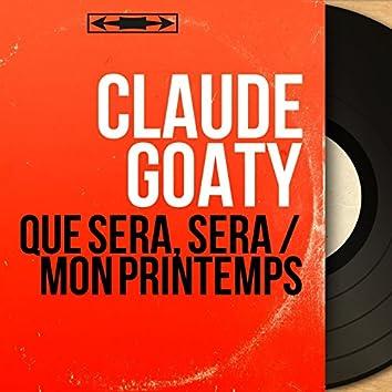 Qué Será, Será / Mon printemps (feat. Gérard Calvi et son orchestre) [Mono Version]