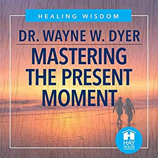 Mastering the Present Moment audiobook cover art
