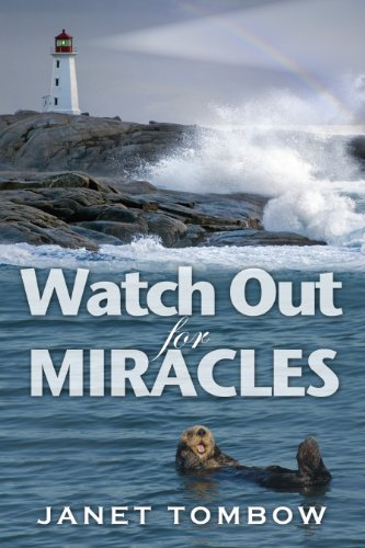 Watch Out for Miracles (English Edition)