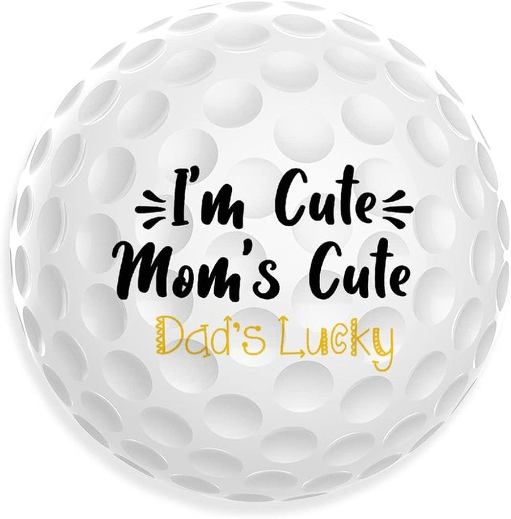 List price I'm Cute Mom's Hot Max 89% OFF Dad's Lucky Father's for Day In Golf Balls