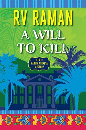 A Will to Kill (Harith Athreya Book…
