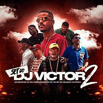 SET DO DJ VICTOR 2