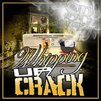 Whipping Up Crack - Single