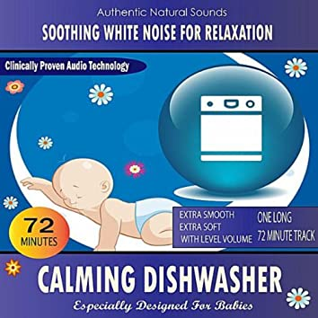 Calming Dishwasher (Especially Designed For Babies)