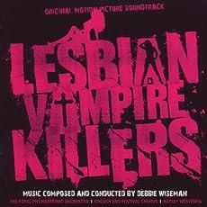 Lesbian Vampire Killers - Original Motion Picture Soundtrack