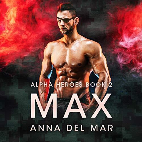 Max Audiobook By Anna del Mar cover art