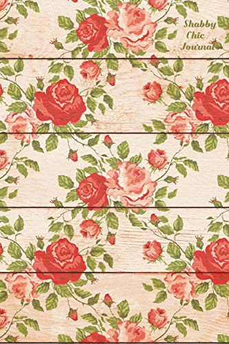 Shabby Chic Journal: Pretty rose cover - lined blank notebook for writing
