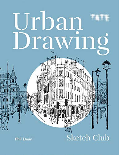 Compare Textbook Prices for Urban Drawing Sketch Club  ISBN 9781645174554 by Dean, Phil
