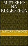 Mistério na Biblioteca (Portuguese Edition)