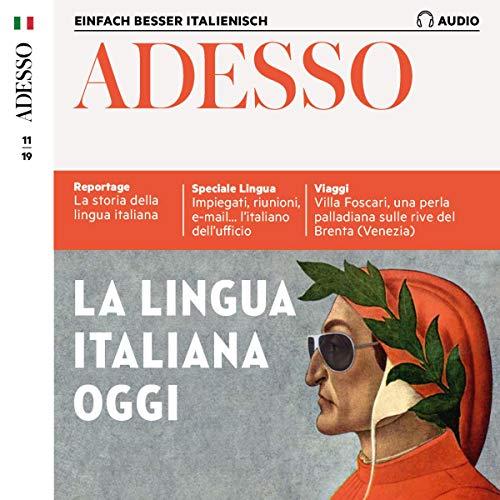 ADESSO Audio - La lingua italiana oggi. 11/2019 Titelbild