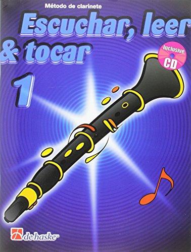 Escuchar, leer & tocar 1 clarinete clarinette+CD
