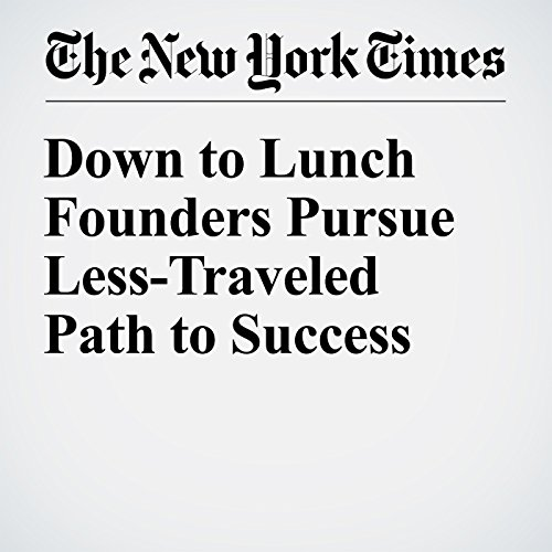 Down to Lunch Founders Pursue Less-Traveled Path to Success audiobook cover art