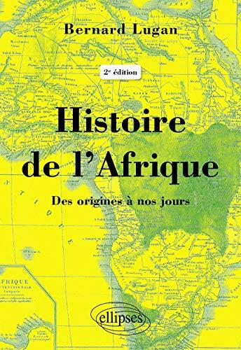 Geschichte Afrikas - Von den Ursprüngen bis heute - 2. Auflage