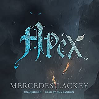 Apex                   By:                                                                                                                                 Mercedes Lackey                               Narrated by:                                                                                                                                 Amy Landon                      Length: 8 hrs and 48 mins     883 ratings     Overall 4.6