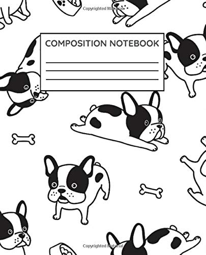 Composition Notebook: Frenchie French Bulldog Wide Ruled Notebook Lined School Journal | 125 Pages | 7.5 x 9.25' | Teens Women Children Kids Girls Adult Teacher Book Notes Gift | Subject Workbook |