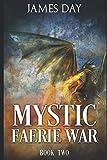 Mystic Faerie War Book Two