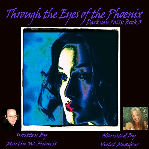Through the Eyes of the Phoenix audiobook cover art