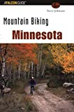 Mountain Biking Minnesota (State Mountain Biking Series)