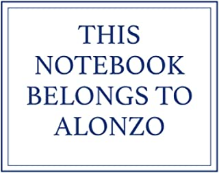 This Notebook Belongs to Alonzo