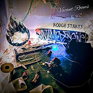 Vacant Rooms & Rough Starts