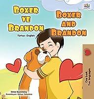 Boxer and Brandon (Turkish English Bilingual Children's Book) (Turkish English Bilingual Collection)