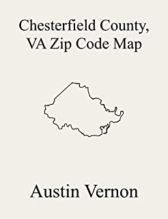 Chesterfield County, Virginia Zip Code Map: Includes Bermuda, Matoaca, Clover Hill, Dale, and Midlothian