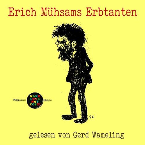 Erich Mühsams Erbtanten audiobook cover art
