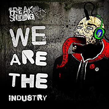 We Are the Industry