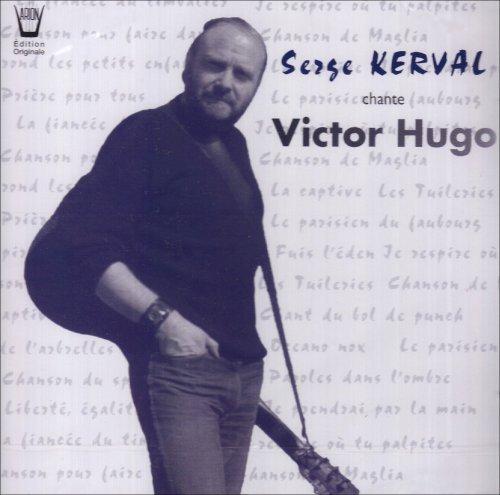 Serge Kerval chante Victor Hugo