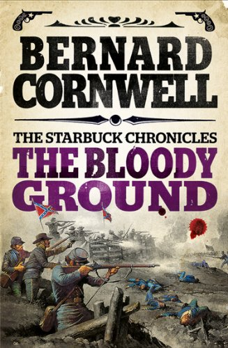 The Bloody Ground (The Starbuck Chronicles Book 4)