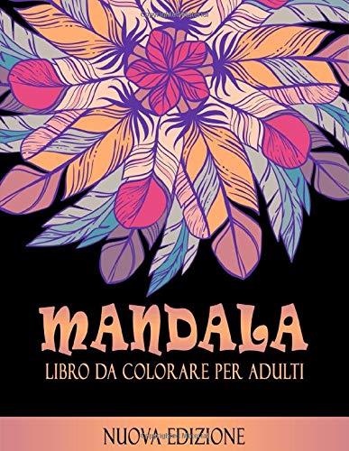 LIbro Da Colorare Per Adulti Mandala: 50 Mandalas Da Colorare