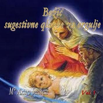 Božic: ugestivne qlazbe za orgulje, vol. 1