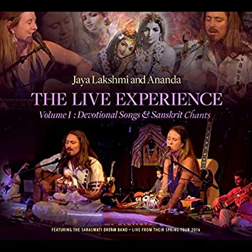 The Live Experience, Vol. 1: Devotional Songs and Sanskrit Chants