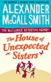 The House Of Unexpected Sisters: 15 (No. 1 Ladies' Detective Agency)